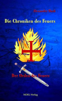 Hock, A.: Die Chroniken des Feuers - ISBN: 978-3-940209-55-9 - Taschenbuch