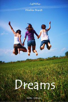 Brardt, W.: Dreams - ISBN: 978-3-940209-36-8 - Taschenbuch