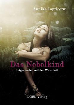 Capricorni, A.: Das Nebelkind - ISBN: 978-3-95493-197-2 - Taschenbuch