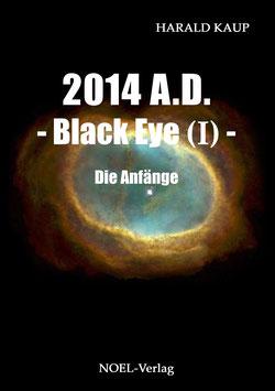 Kaup, H.: 2014 Black Eye I - Die Anfänge - ISBN: 978-3-95493-067-8 - Taschenbuch