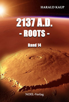 2137 A.D. - Roots - Band 14