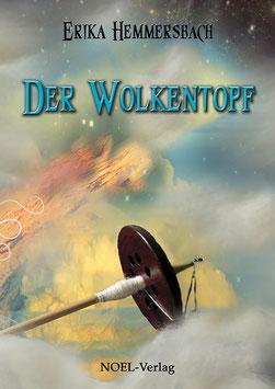 Hemmersbach, E.: Der Wolkentopf - ISBN: 978-3-942802-85-7 - Hardcover