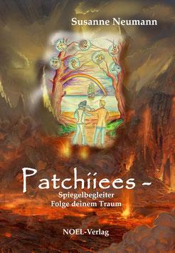 Neumann, S.: Patchiiees II - Spiegelbegleiter - Folge deinem Traum - ISBN: 978-3-95493-231-3 - Taschenbuch
