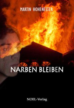 Hohenester, M.: Narben bleiben - ISBN: 978-3-95493-189-7 - Taschenbuch