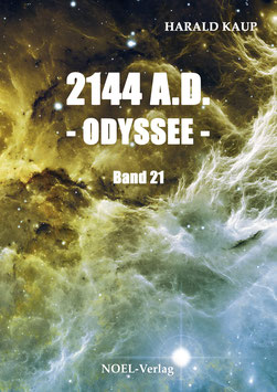 Kaup, H.: 2144 A.D. - Odyssee - Band 21