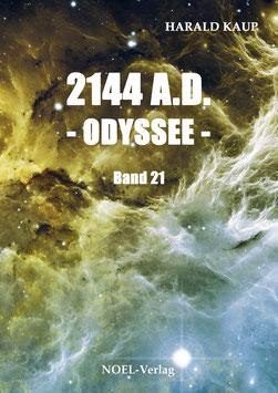 Kaup H.: 2144 A.D. - Odyssee - Band 21 - ISBN: 978-3-96753-000-1 - Taschenbuch