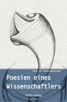 Bernholz, P.: Poesien eines Wissenschaftlers - ISBN: 978-3-96753-030-8 - Hardcover