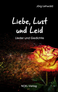 Lehwald, J.: Liebe, Lust und Leid (inkl. 2 Audio-CDs)