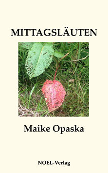 Opaska, M.: Mittagsläuten - ISBN: 978-3-95493-146-0 - Taschenbuch