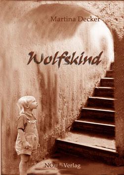 Decker, M.: Wolfskind - ISBN: 978-3-940209-66-5 - Taschenbuch