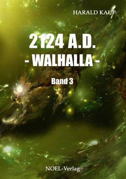 Kaup, H.: 2124 A.D. - Walhalla -  Band 3