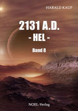 Kaup, H.: 2131 A.D. - HEL - Band 8 - ISBN: 978-3-95493-124-8 - Taschenbuch