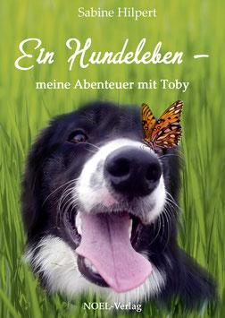 Hilpert, S.: Ein Hundeleben - ISBN: 978-3-95493-307-5 - Hardcover