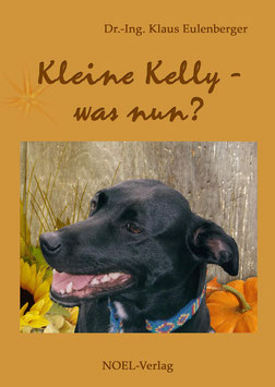 Eulenberger, K.: Kleine Kelly - was nun? - ISBN: 978-3-940209-83-2 - Taschenbuch