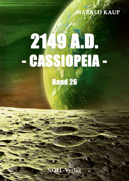 Kaup H.: 2149 A.D. - Cassiopeia - Band 26 - ISBN: 978-3-96753-052-0 - Taschenbuch