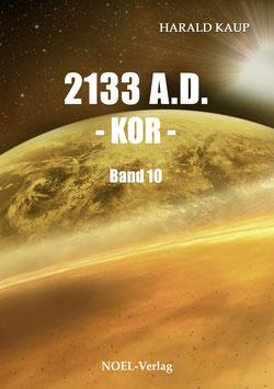 Kaup, H.: 2133 A.D. - Kor - Band 10