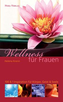 Krenn, H.: Wellness für Frauen - ISBN: 978-3-940209-20-7 - Taschenbuch