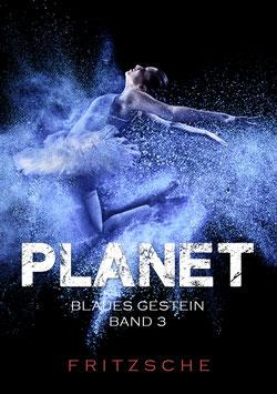 Fritzsche, T.: Planet - Blaues Gestein - Teil 3
