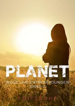 Fritzsche, T.: Planet - Wege und Entscheidungen - ISBN: 978-3-96753-017-9 - Taschenbuch