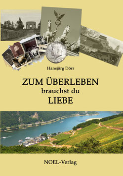 Dörr, H.: Zum Überleben brauchst du Liebe - ISBN: 978-3-95493-171-2 - Taschenbuch