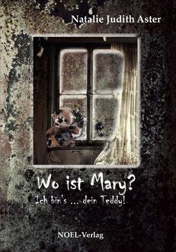 Aster, N.: Wo ist Mary? - ISBN: 978-3-95493-042-5 - Taschenbuch
