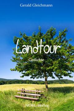 Gleichmann, G.: Landtour - ISBN: 978-3-95493-263-4 - Hardcover