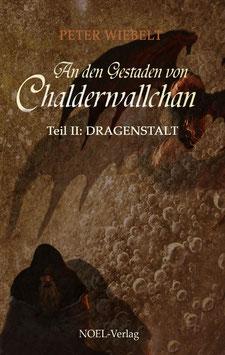 Wiebelt, P.: An den Gestaden von Chalderwallchan I