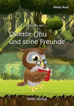 Axel, H.: Doktor Uhu und seine Freunde - ISBN: 978-3-95493-363-1 - Hardcover