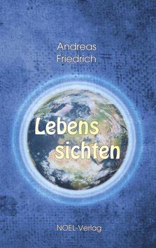 Friedrich, A.: Lebenssichten - ISBN: 978-3-96753-030-8 - Hardcover