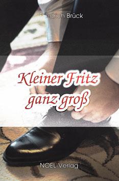 Brück, F.: Kleiner Fritz ganz groß