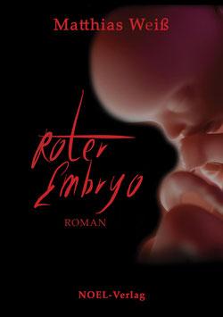 Roter Embryo