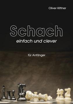 Kittner, O.: Schach - einfach und clever - ISBN: 978-3-96753-035-3 - Taschenbuch