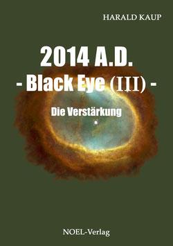 Kaup, H.: 2014 Black Eye III -  Die Verstärkung - ISBN: 978-3-95493-081-4 - Taschenbuch