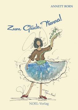 Born, A.: Zum Glück, Ttenna! - ISBN: 978-3-95493-243-6 - Hardcover