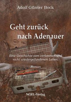 Bock, A.: Geht zurück nach Adenauer - ISBN: 978-3-95493-087-6 - Taschenbuch
