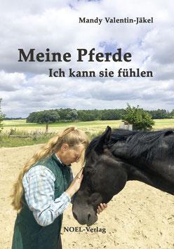 Meine Pferde - Ich kann sie fühlen