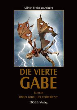 Axberg, U.: Vierte Gabe, Teil III  Der Verheißene - ISBN: 978-3-940209-93-1 - Taschenbuch