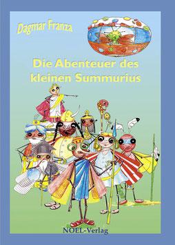 Franza, D.: Die Abenteuer des kleinen Summurius - ISBN: 978-3-95493-313-6 - Hardcover