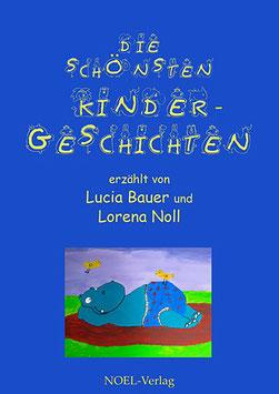 Bauer, L.: Die schönsten Kindergeschichten - ISBN: 978-3-95493-040-1 - Hardcover