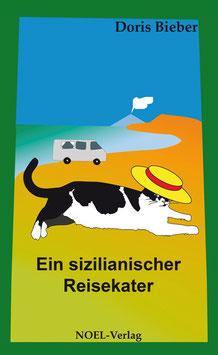 Bieber, D.: Ein sizilianischer Reisekater - ISBN: 978-3-942802-82-6 - Hardcover