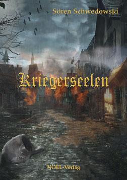 Schwedowski, S.: Kriegerseelen - ISBN: 978-3-95493-072-2 - Taschenbuch