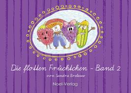 Brelauw, S.: Die flotten Früchtchen - Band 2 - ISBN: 978-3-95493-406-5 - Hardcover