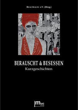 BERAUSCHT & BESESSEN