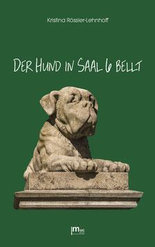 (eBook) Der Hund in Saal 6 bellt