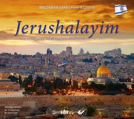 """""""Jerushalayim""""- Instrumental CD mit den schönsten, israelischen Melodien!"""