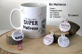 "KIT ""Super Maîtresse""  : 1 Mug + 1 article à choisir"