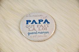 Pour papa (diamètre 56 mm)