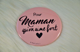 Pour Maman (diamètre 56 mm)
