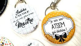 """Cadeau de fin d'année """"ATSEM"""" 56 mm // """"Je suis une ATSEM qui déchire"""""""
