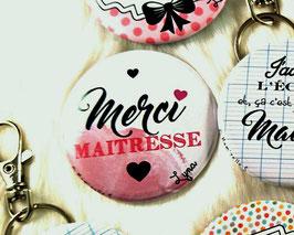 """Cadeau de fin d'année """"Maîtresse"""" 56 mm // """"Merci Maitresse"""""""